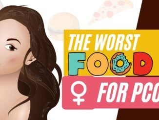 Worst foods for PCOS