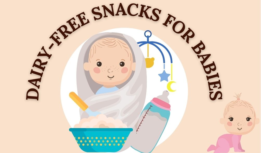 Dairy-free snacks for babies