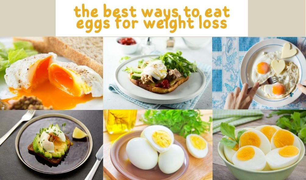 the best way to eat eggs for weight loss